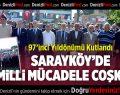 Sarayköy'de milli mücadele kutlandı