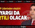 DP Genel Başkanı Uysal'dan Eleştiri
