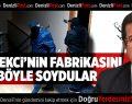 Bakan Zeybekci'nin Fabrikasından Hırsızlığa 4 Tutuklama