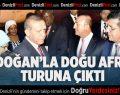 Erdoğan'la Doğu Afrika Turuna Çıktı