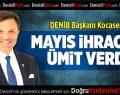 DENİB Başkanı Kocasert İhracat Rakamlarını Değerlendirdi