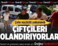 Çiftçileri Dolandıran Çete Suçüstü Yakalandı