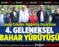 Saadet Erikoğlu İlköğretim Okulu'ndan 4. Geleneksel Bahar Yürüyüşü