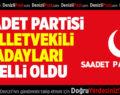 Saadet Partisi'nin Denizli Milletvekili Adayları Belli Oldu