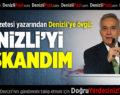 Sabah Gazetesi Yazarından Denizli'ye Övgü