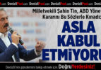 Milletvekili Şahin Tin, ABD Yönetiminin Kararını Sert Sözlerle Kınadı