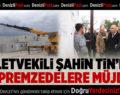 Milletvekili Şahin Tin, Depremzedelere Beklenen Haberi Verdi