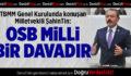 Milletvekili Şahin Tin: OSB Milli Bir Davadır