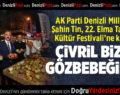 AK Parti Denizli Milletvekili Şahin Tin, 22. Elma Tarım ve Kültür Festivali'ne katıldı