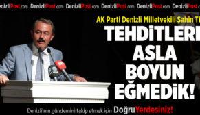 AK Parti Milletvekili Şahin Tin: Tehditlere Asla Boyun Eğmedik!