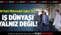 Şahin Tin: İş Dünyası Yalnız Değil!