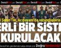 AK Partili Şahin Tin Acıpayam'da Vatandaşlarla Buluştu