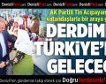 AK Partili Tin: Bizim Derdimiz Türkiye'nin Geleceği