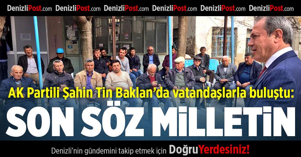 AK Partili Tin: Son Söz Milletin Olacak