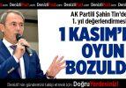 AK Partili Şahin Tin'den 1. yıl değerlendirmesi