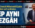 AK Parti Denizli Milletvekili Şahin Tin'den sert açıklama