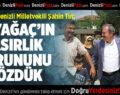 AK Parti Denizli Milletvekili Şahin Tin: Beyağaç'ın Asırlık Sorununu Çözdük