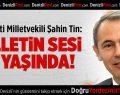 Milletvekili Şahin Tin'den 15. Yıl Mesajı