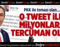 O Tweet İle Milyonlara Tercüman Oldu