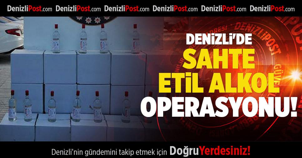 DENİZLİ'DE SAHTE ETİL ALKOL OPERASYONU