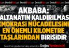"""Akbaba, """"Saltanatın kaldırılması demokrasi mücadelesinin en önemli kilometre taşlarından birisidir"""