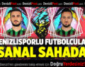 DENİZLİSPORLU FUTBOLCULAR SANAL SAHADA