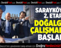 Sarayköy'de 2. Etap Doğalgaz Çalışmaları Başladı