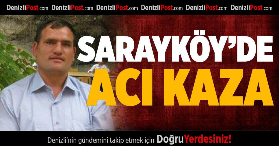 Sarayköy'de Acı Kaza!