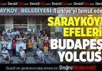 Sarayköy'ün efeleri Türkiye'yi temsil edecek