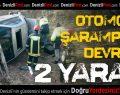 Sarayköy'de Kaza: 2 Yaralı