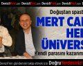 Mert Can'ın hedefi üniversite