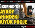 Büyükşehir'den Sarayköy tarihindeki en büyük proje