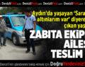 Kaybolan Ali Birsin zabıta ekipleri tarafından ailesine teslim edildi