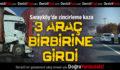 Sarayköy'de Zincirleme Kaza