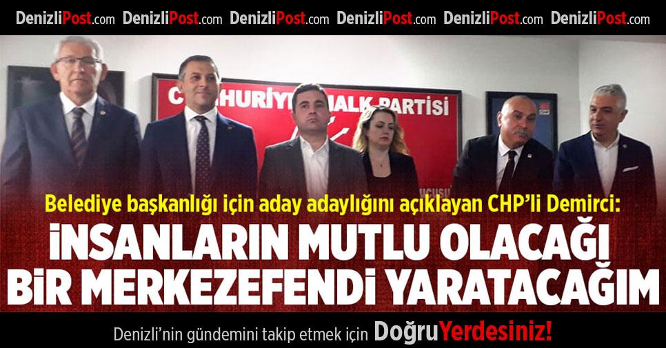CHP'li Demirci Belediye Başkanlığı İçin Aday Adaylığını Açıkladı