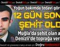 Muğla'da Şehit Olan Asker Denizli'de Toprağa Verilecek