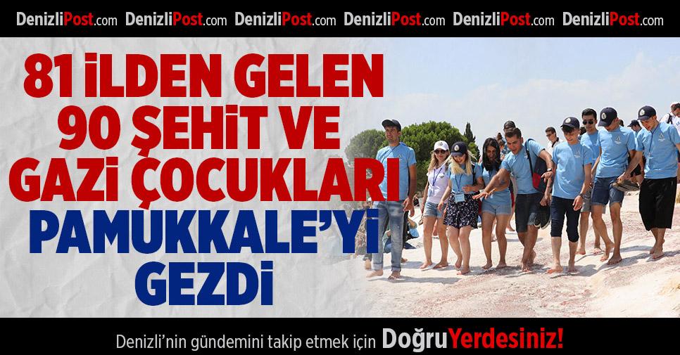 Şehit ve gazi çocukları Pamukkale'yi gezdi