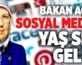 Bakan Açıkladı, Sosyal Medya'ya Yaş Sınırı Geliyor