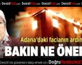Adana'daki Faciayla İlgili Ramazanoğlu'ndan Dikkat Çeken Mesaj