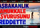 BAŞBAKANLIK PAMUKKALE BAŞVURUSUNU REDDETTİ!