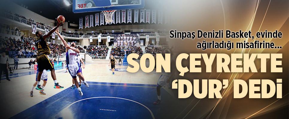 Sinpaş Denizli Basket Evine Galip