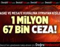 1 MİLYON 67 BİN CEZA