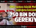SMA hastası küçük Mehmet için yardım çağrısı