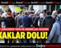 DENİZLİ'DE CAMİLERDEN YAPILAN ANONSLARA RAĞMEN SOKAKLAR DOLU