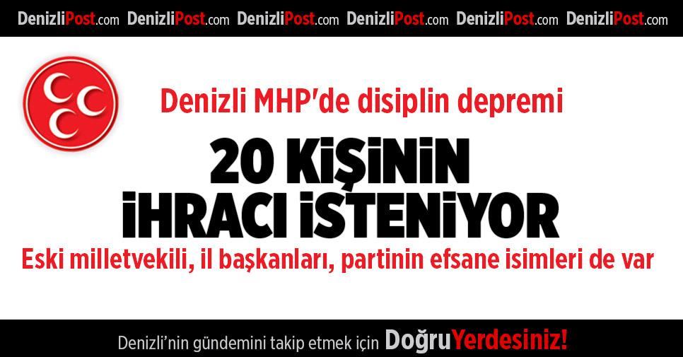 Denizli MHP'de disiplin depremi