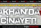 Akhan'da cinayet