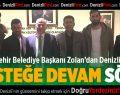 Zolan'dan Denizlispor'a Desteğe Devam Sözü