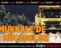 Pamukkale Belediyesi'nin karla mücadelesi sürüyor