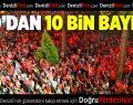 DTO 10 BİN BAYRAK DAĞITACAK