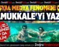 Sosyal Medya Fenomeni Çift Pamukkale'yi Yazdı